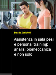 Assistenza in sala pesi e personal training: analisi biomeccanica e non solo