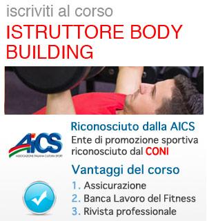 Istruttore Body Building, corso riconosciuto AICS / CONI