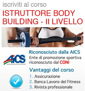 Istruttore Body Building livello 2, corso riconosciuto AICS / CONI